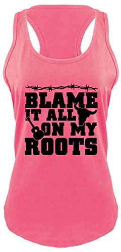 Comical Shirt Ladies Blame It All On My Roots Country Music Southern Racerback