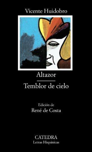 Altazor; Temblor de cielo (COLECCION LETRAS HISPANICAS) (Spanish Edition) by Brand: Catedra