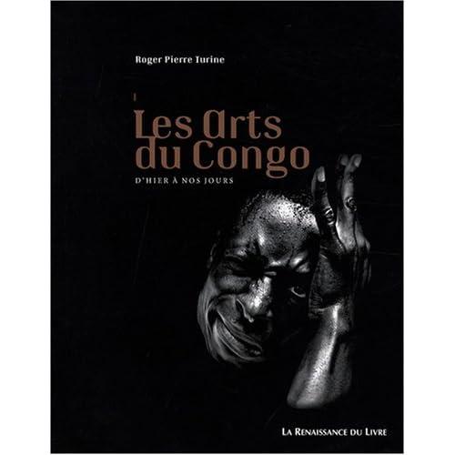 Les arts du Congo : d'hier à nos jours par Turine