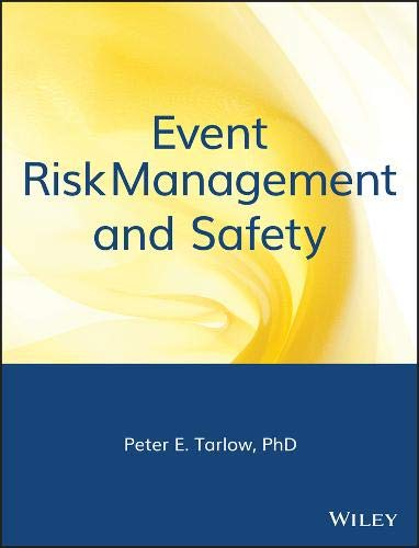 Event Risk Management and Safety by Peter E. Tarlow