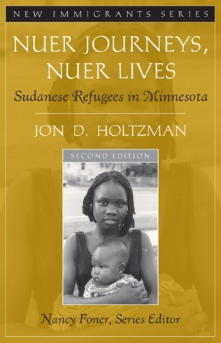 Download By Jon D. Holtzman - Nuer Journeys, Nuer Lives: Sudanese Refugees in Minnesota: 2nd (second) Edition pdf epub