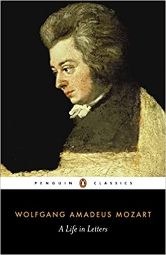 Mozart: A Life in Letters [EN] - Wolfgang Amadeus Mozart