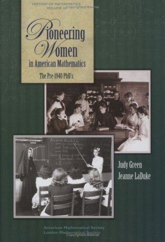 Pioneering Women in American Mathematics (History of Mathematics)