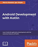 Android Development with Kotlin Front Cover