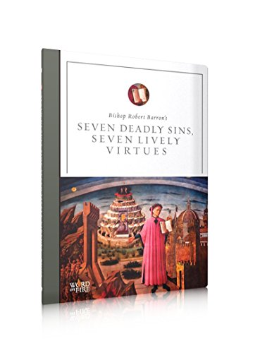 Seven Deadly Sins, Seven Lively Virtues Revised