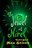 The Jewel of Nirel, Ann Snizek, 1491065443