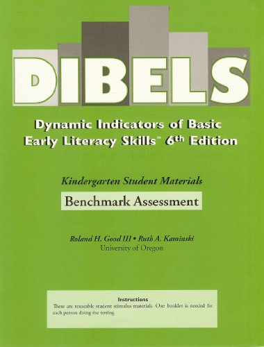 (Dibels Dynamic Indicators of Basic Early Literacy Skills, 6th Edition, Kindergarten Student Materials, Benchmark Assessment, ISBN 1570358788, 9781570358784)