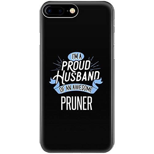 Proud Husband of Awesome Pruner Job Spouse Gift - Phone Case Fits iPhone 6 6s 7 8