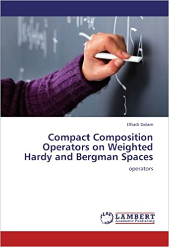 Book Compact Composition Operators on Weighted Hardy and Bergman Spaces: operators