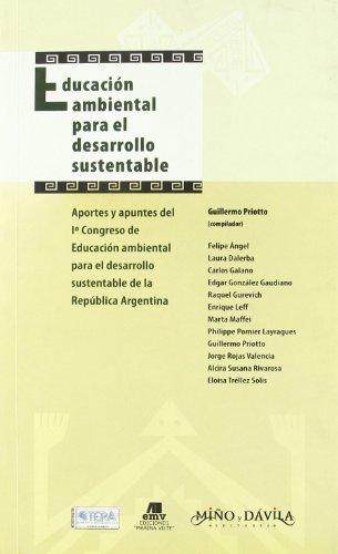 Descargar Libro Educacion Ambiental Para El Desarrollo Sustentable Guillermo Priotto