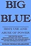 Big Blue, Richard T. DeLamarter, 0396085156