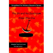 The Pit and The Pendulum: Simplified for Modern Readers (Accelerated Reader AR Quiz No. 7934)
