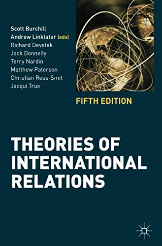 o Theories of International Relations