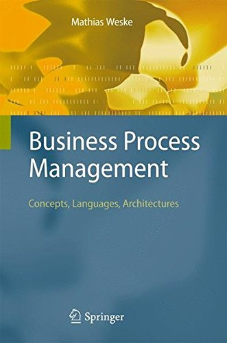 Business Process Management  Concepts Languages Architectures