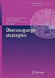 Überzeugungsstrategien (Heidelberger Jahrbücher)