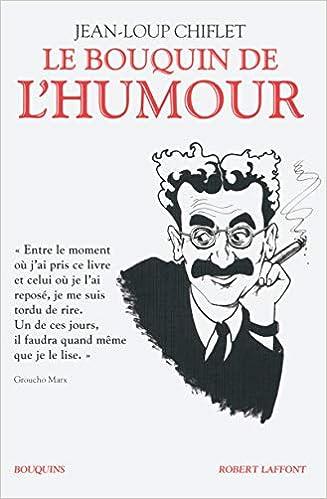 Amazon Fr Le Bouquin De L Humour Jean Loup Chiflet Livres