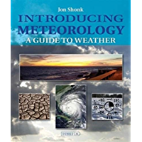 Introducing Meteorology: A Guide to the Weather (Introducing Earth and Environmental Sciences)