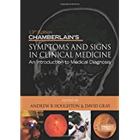 Chamberlain's Symptoms and Signs in Clinical Medicine 13th Edition, An Introduction to Medical Diagnosis