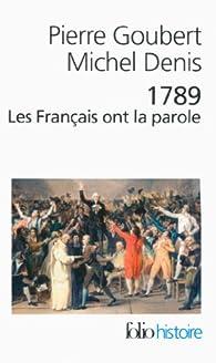 1789 : Les Français ont la parole par Pierre Goubert