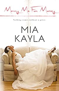Marry Me For Money by Mia Kayla ebook deal