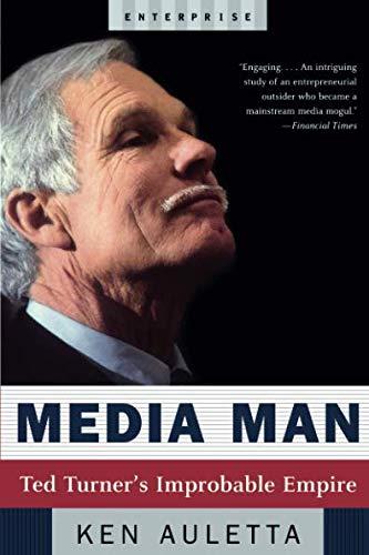 Media Man: Ted Turner's Improbable Empire (Enterprise)