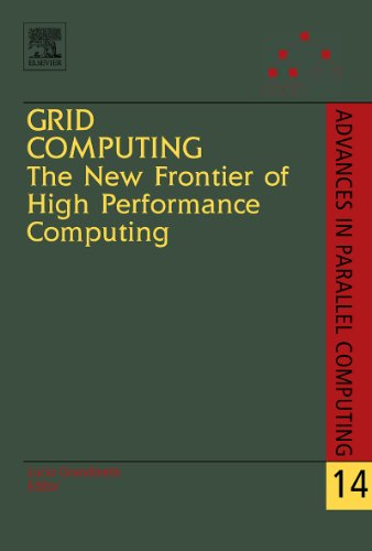 Download Grid Computing: The New Frontier of High Performance Computing: The New Frontier of High Performance Computing (Advances in Parallel Computing) Pdf