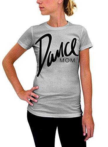 Dance Mom Women T-Shirt - Large Gray Black Ink