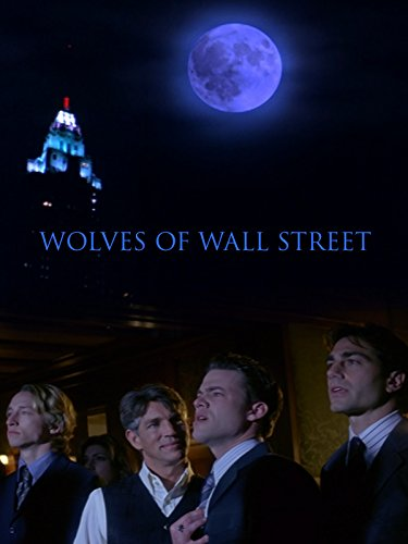 Wolves of Wall Street (One Wall Street)