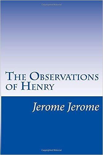 The Observations of Henry by Jerome K. Jerome (2014-07-10)