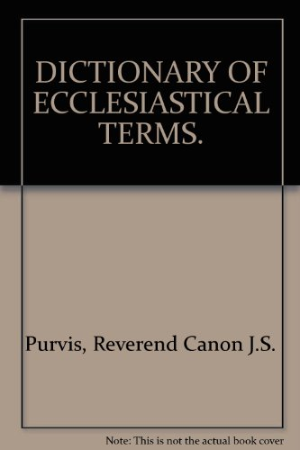 Dictionary of ecclesiastical terms