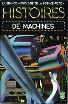 La grande anthologie de la science-fiction : Histoires de machines. pdf