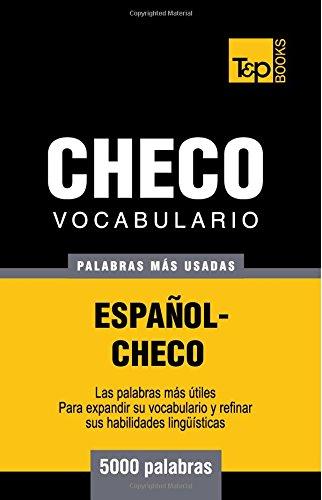 Vocabulario español-checo - 5000 palabras mas usadas (T&P Books) (Spanish Edition) [Andrey Taranov] (Tapa Blanda)