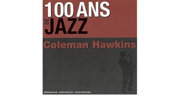 100 Ans de Jazz: Coleman Hawkins: Amazon.es: Música
