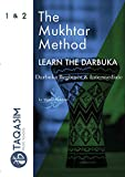 The Mukhtar Method - Darbuka Beginner & Intermediate