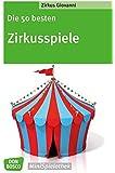 Die 50 besten Zirkusspiele (Don Bosco MiniSpielothek)