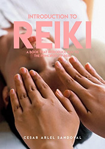 Download for free Introduction To Reiki, A Book That Introduce You To The Principles Of Reiki