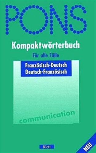 PONS Kompaktwörterbuch für alle Fälle: Französisch-Deutsch /Deutsch-Französisch