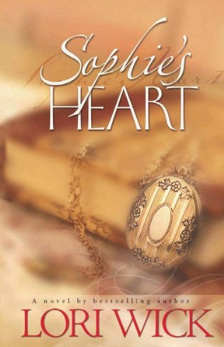 Sophie's Heart by [Wick, Lori]