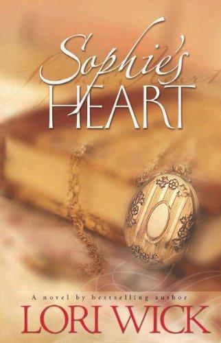 Sophie's Heart by [Wick, Lori]