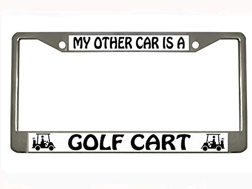 Generic My Other CAR is A Golf CART Chrome Metal Auto License Plate Frame Car Tag -
