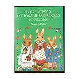 img - for Flopsy, Mopsy and Cottontail Paper Dolls in Full Color by Susan Labelle (1983-03-05) book / textbook / text book