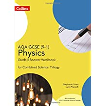 AQA GCSE Physics 9-1 for Combined Science Grade 5 Booster Workbook (GCSE Science 9-1)