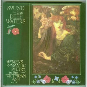 Sound the Deep Waters: Women's Romantic Poetry in the Victor