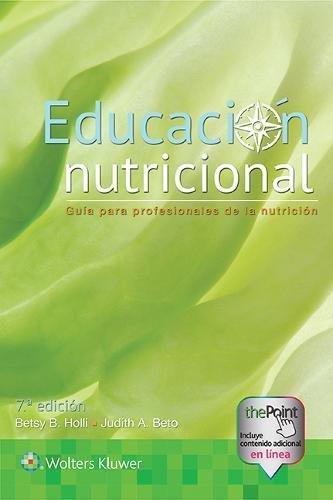 Educacin nutricional: Gua para profesionales de la nutricin (Spanish Edition)