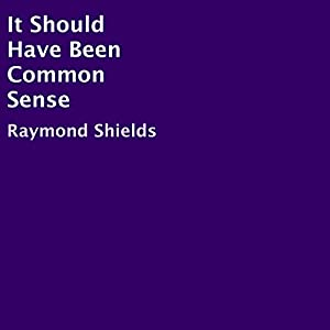 It Should Have Been Common Sense Audiobook