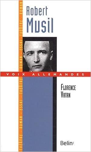 Livre Robert Musil - Le virtuose de la distance pdf ebook