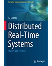 Distributed Real-Time Systems: Theory and Practice