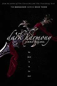 Dark Harmony (The Bargainer Book 3)