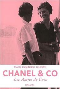 Chanel & Co: Les amies de Coco par Marie-Dominique Lelièvre