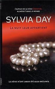 vignette de 'La Nuit leur appartient n° 1<br /> Les Rêves n'ont jamais été aussi brûlants (Sylvia Day)'